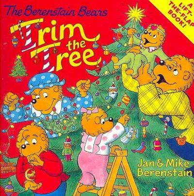 The Berenstain Bears Trim the Tree (Paperback)