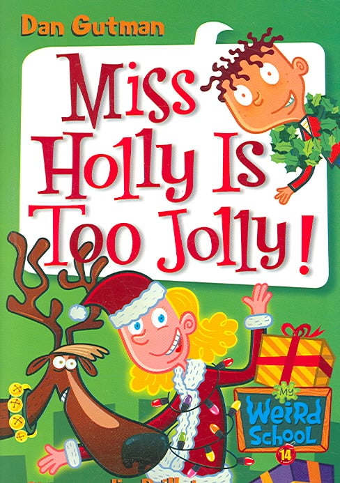 Miss Holly Is Too Jolly! (Paperback)