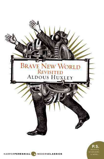 Brave New World Revisited (Paperback)