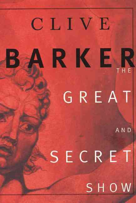 The Great and Secret Show: The First Book of the Art (Paperback)