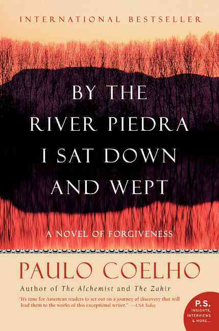 By the River Piedra I Sat Down and Wept: A Novel of Forgiveness (Paperback)