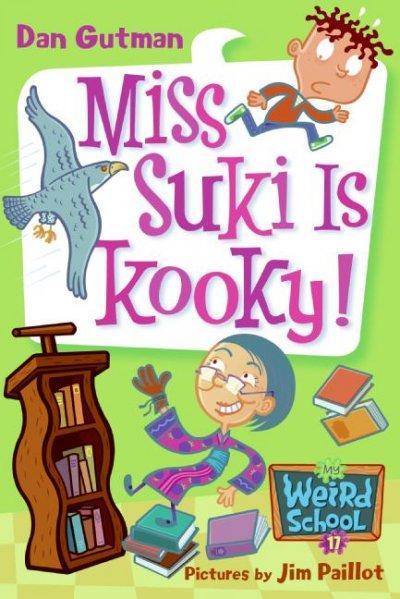 Miss Suki Is Kooky! (Paperback)