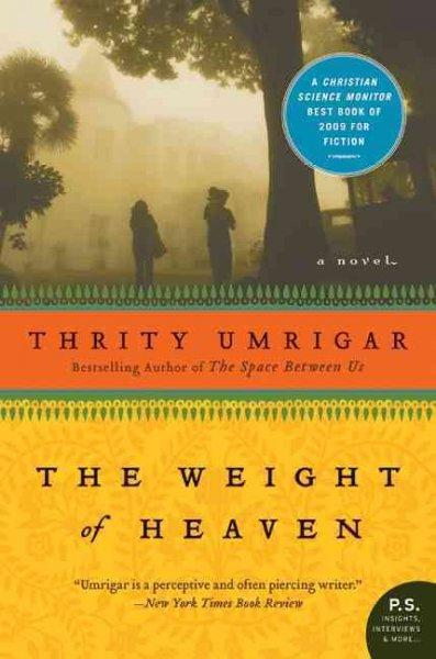 The Weight of Heaven: A Novel (Paperback)
