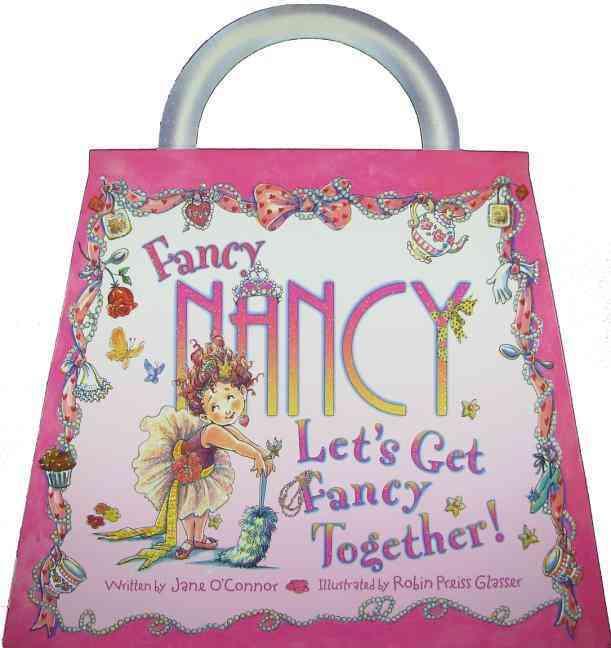 Let's Get Fancy Together! (Hardcover)