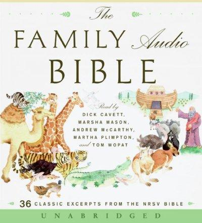 The Family Audio Bible: 36 Classic Excerpts from the Nrsv Bible (CD-Audio)