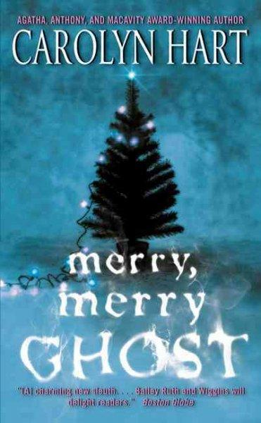 Merry, Merry Ghost (Paperback)