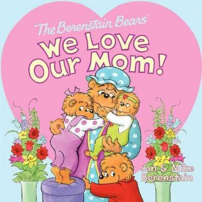 We Love Our Mom! (Paperback)