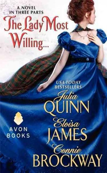 The Lady Most Willing: A Novel in Three Parts (Paperback)