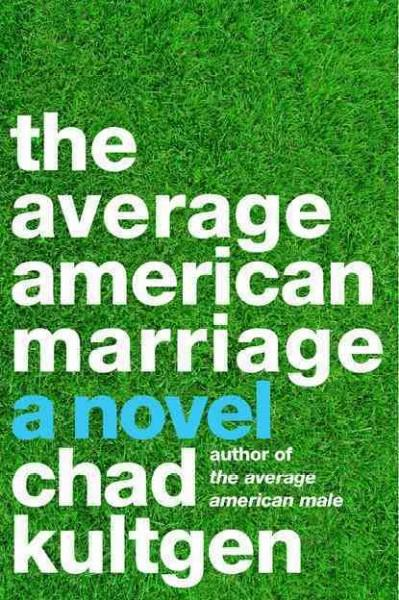 The Average American Marriage (Paperback)