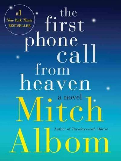 The First Phone Call from Heaven (Hardcover)