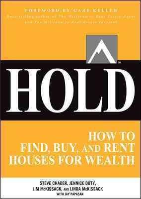 Hold: How to Find, Buy, and Rent Houses for Wealth (Paperback)