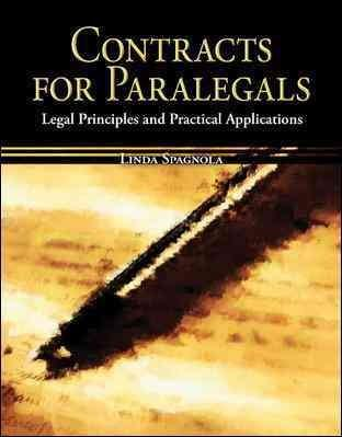 Contracts for Paralegals: Legal Principles And Practical Applications (Hardcover)