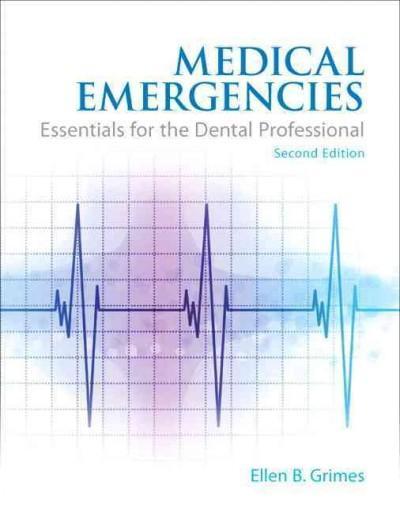 Medical Emergencies: Essentials for the Dental Professional (Paperback)