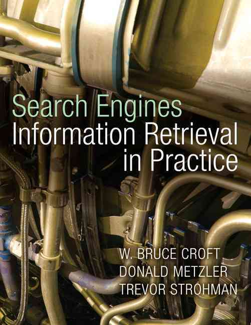 Search Engines Information Retrieval in Practice (Hardcover)