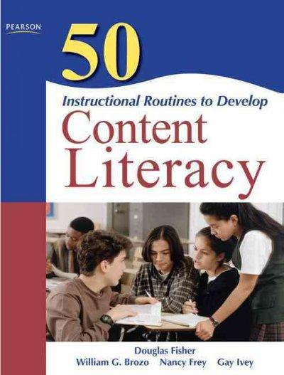 50 Instructional Routines to Develop Content Literacy (Paperback)