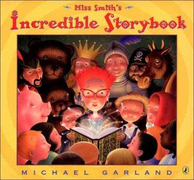 Miss Smith's Incredible Storybook (Paperback)