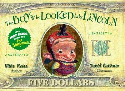 The Boy Who Looked Like Lincoln (Paperback)