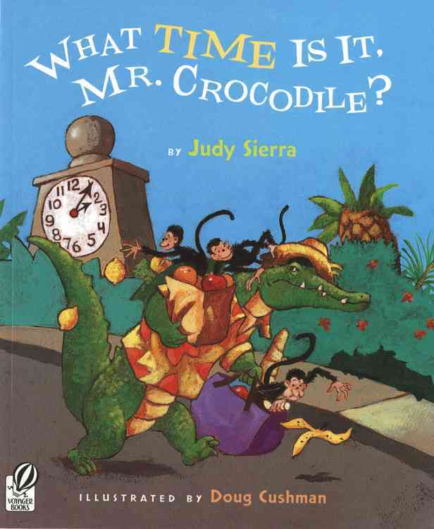 What Time Is It, Mr. Crocodile? (Paperback)
