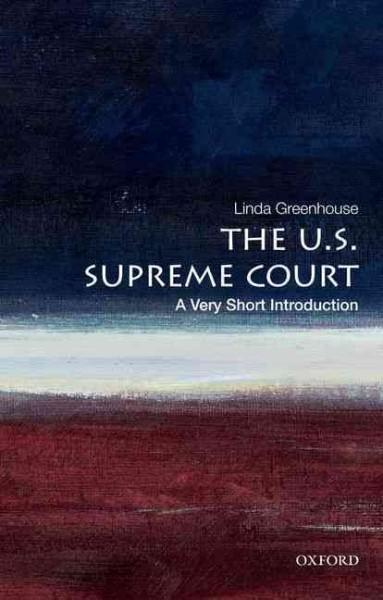 The U.S. Supreme Court: A Very Short Introduction (Paperback)