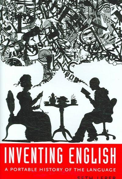 Inventing English: A Portable History of the Language (Hardcover)