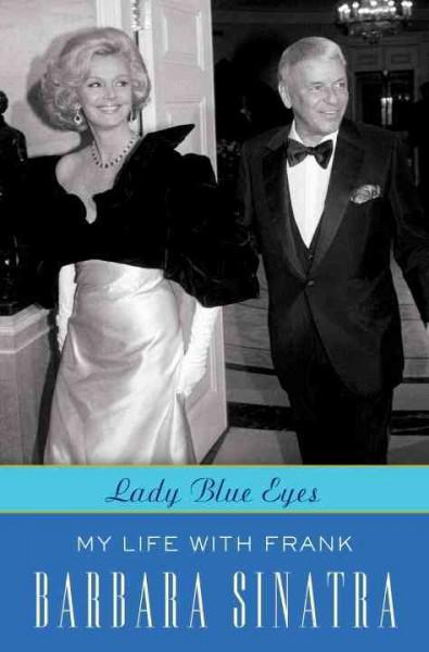 Lady Blue Eyes: My Life With Frank (Paperback)