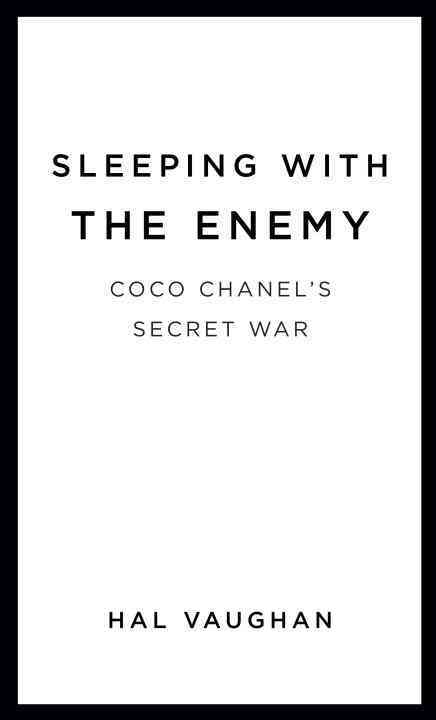 Sleeping With the Enemy: Coco Chanel's Secret War (Hardcover)