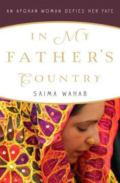 In My Father's Country: An Afghan Woman Defies Her Fate (Hardcover)