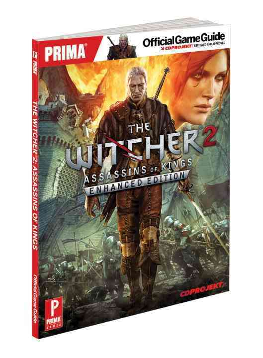 The Witcher 2: Assassins of Kings: Prima Official Game Guide, Enhanced Edition (Paperback)
