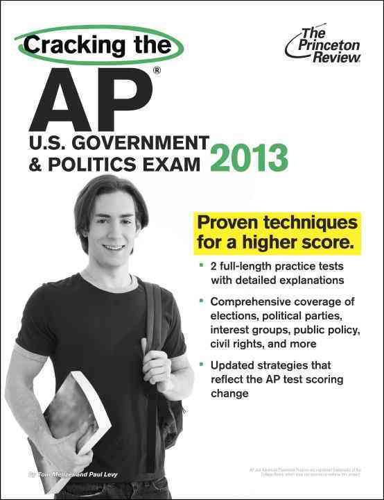 Cracking the AP U.S. Government & Politics Exam 2013 (Paperback)