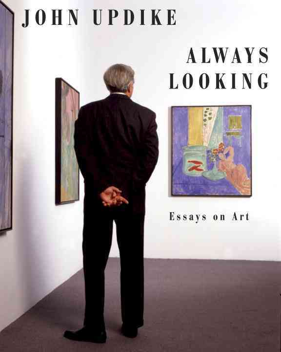 Always Looking: Essays on Art (Hardcover)