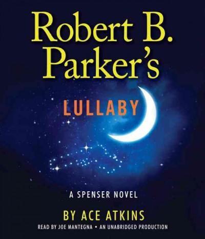 Robert B. Parker's Lullaby (CD-Audio)