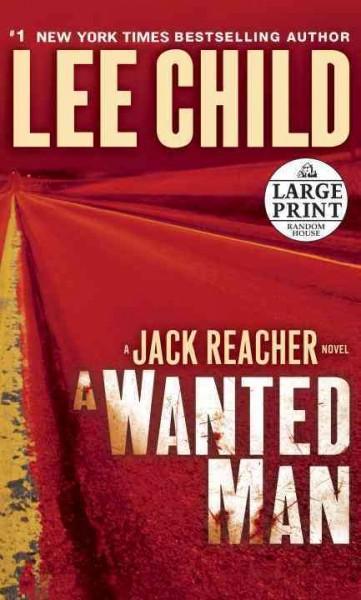 A Wanted Man: A Jack Reacher Novel (Paperback)