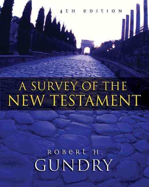 A Survey of the New Testament (Hardcover)
