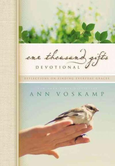 One Thousand Gifts Devotional: Reflections on Finding Everyday Graces (Hardcover)