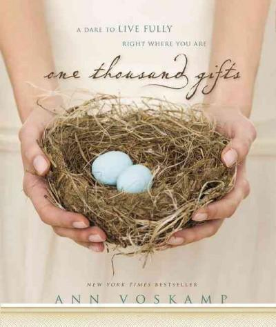 One Thousand Gifts: A Dare to Live Fully Right Where You Are (CD-Audio)
