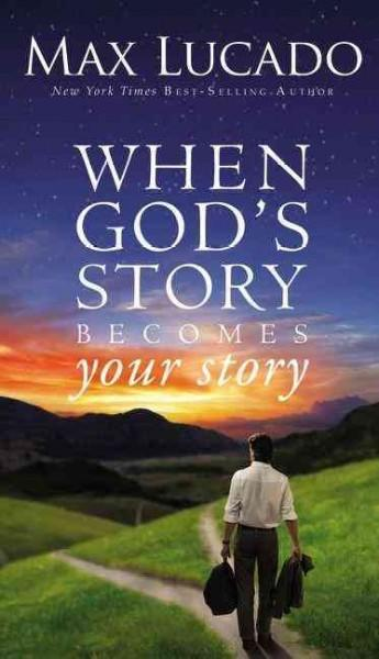 When God's Story Becomes Your Story (Paperback)