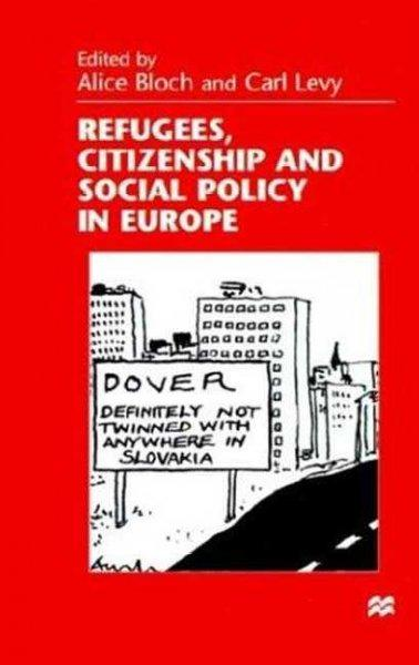 Refugees, Citizenship and Social Policy in Europe (Hardcover)