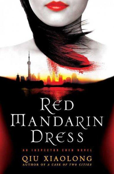 Red Mandarin Dress: An Inspector Chen Novel (Paperback)