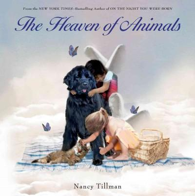 The Heaven of Animals (Hardcover)