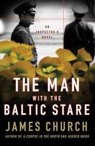 The Man With the Baltic Stare: An Inspector O Novel (Paperback)