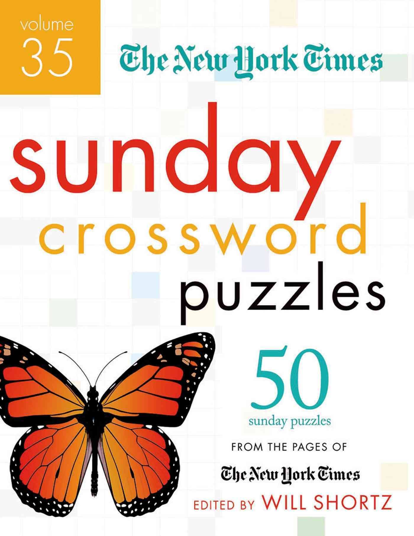 The New York Times Sunday Crossword Puzzles: 50 Sunday Puzzles from the Pages of the New York Times (Paperback)