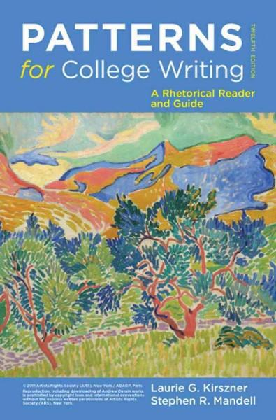 Patterns for College Writing: A Rhetorical Reader and Guide (Paperback)