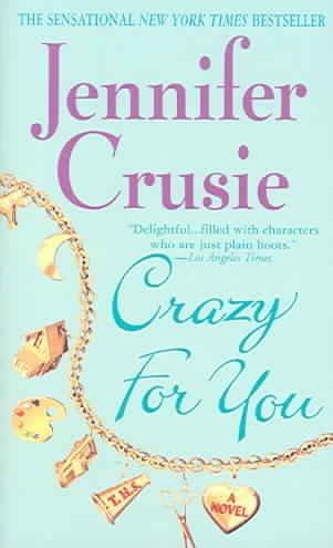 Crazy for You (Paperback)