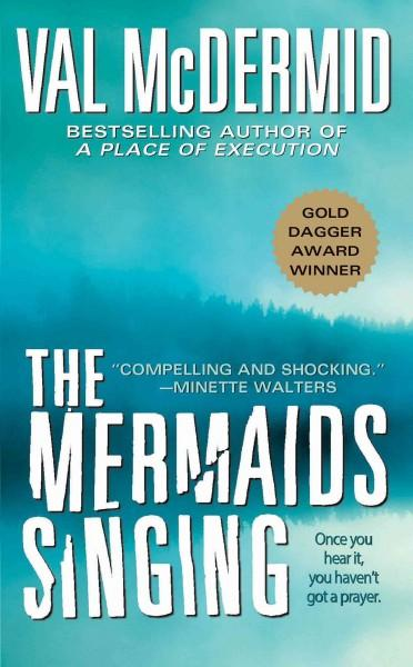 The Mermaids Singing (Paperback)