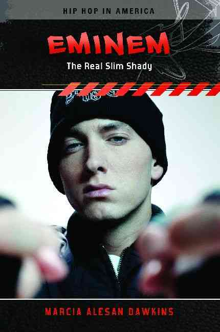 Eminem: The Real Slim Shady (Hardcover)