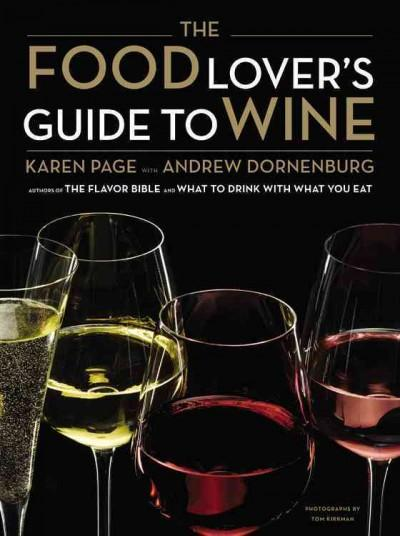 The Food Lover's Guide to Wine (Hardcover)