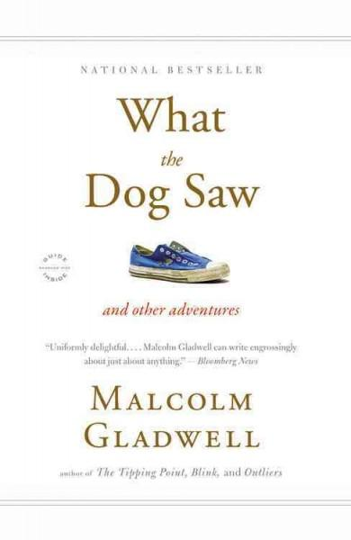What the Dog Saw: And Other Adventures (Paperback)
