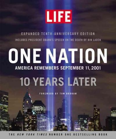 One Nation: America Remembers September 11, 2001, 10 Years Later (Hardcover)