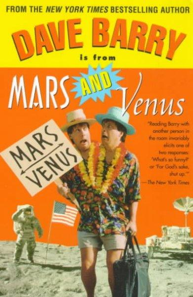 Dave Barry Is from Mars and Venus (Paperback)