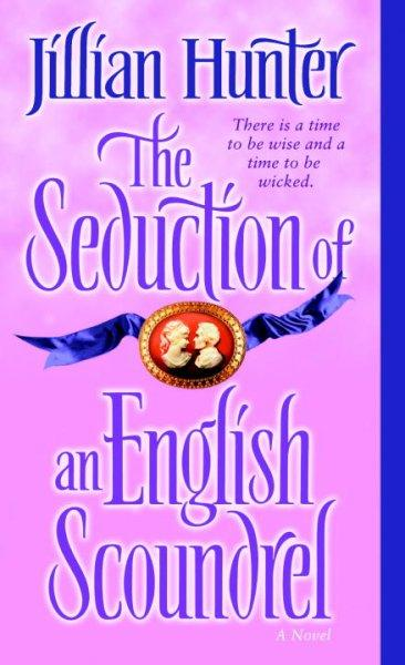 The Seduction of an English Scoundrel: A Novel (Paperback)